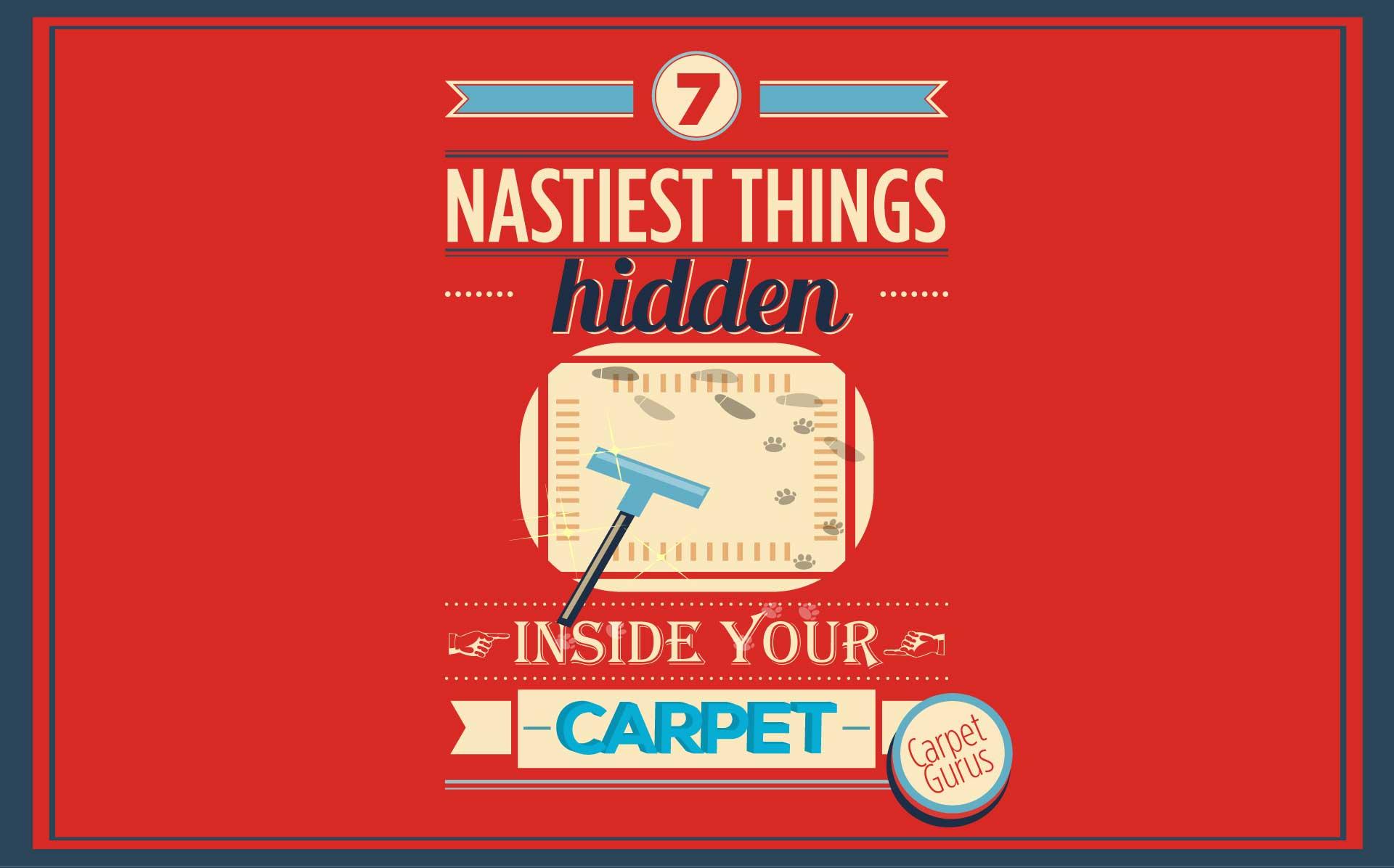 7 Nastiest Things Hidden in Your Carpet