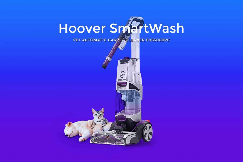 Hoover SmartWash Pet Automatic Carpet Cleaner FH53000