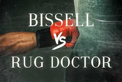 Bissell vs Rug Doctor Side